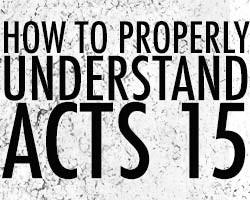 Understanding acts 15