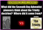 Pioneers on the Trinity Issue